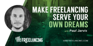 Paul jarvis profile on $100K Freelancing