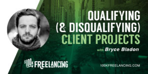 Bryce Bladon profile on $100K Freelancing podcast